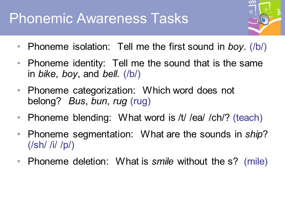 6 Phonemic Awareness What is a phoneme.