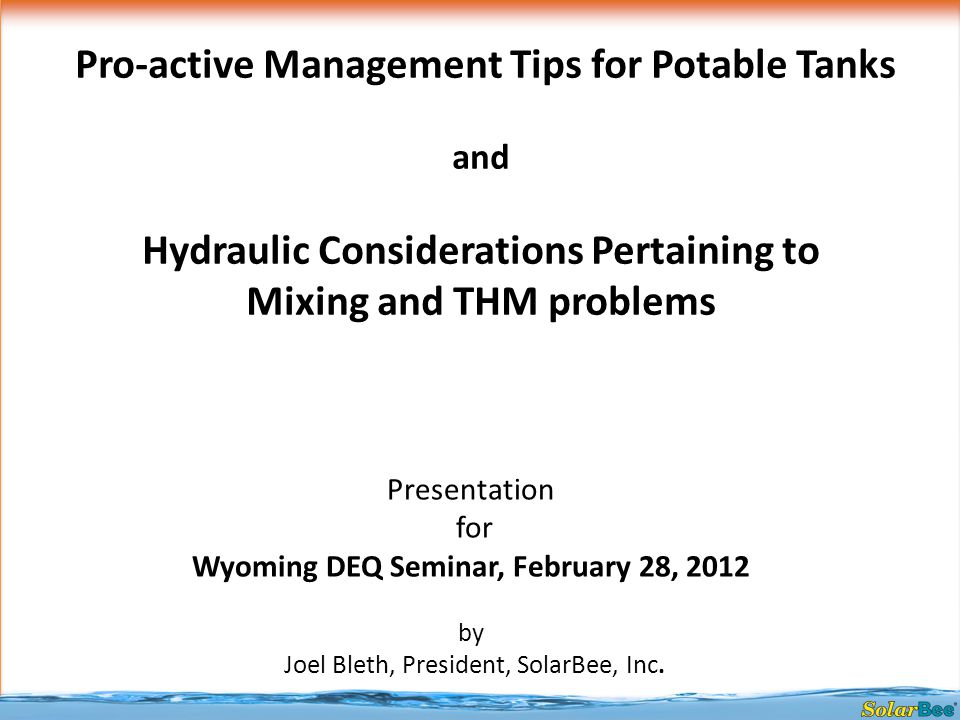 Presentation for Wyoming DEQ Seminar, February 28, 2012 by Joel Bleth, President, SolarBee, Inc.