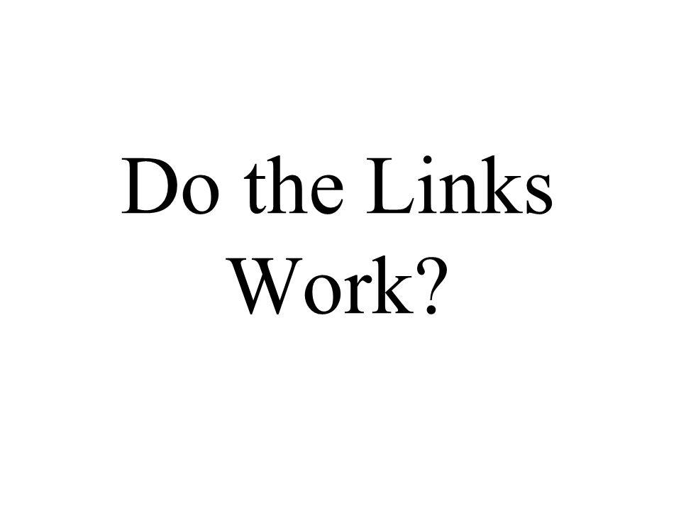 Do the Links Work