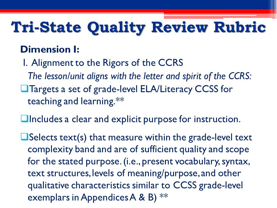 Tri-State Quality Review Rubric Dimension I: I.
