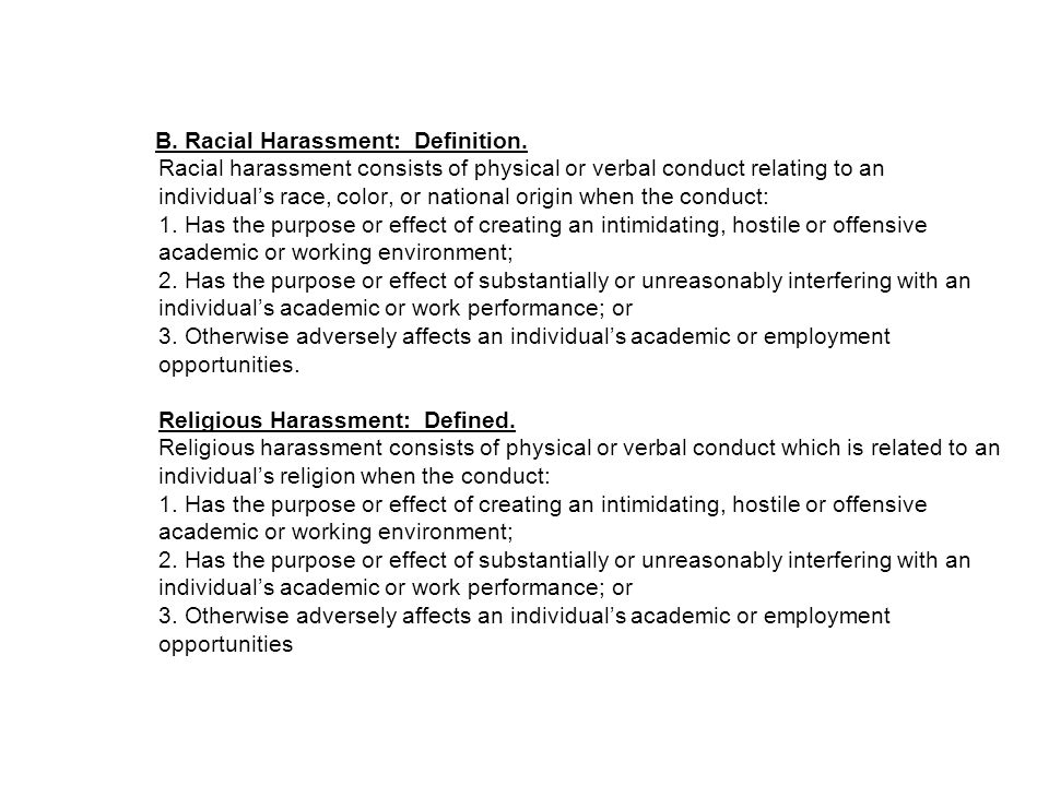 B. Racial Harassment: Definition.