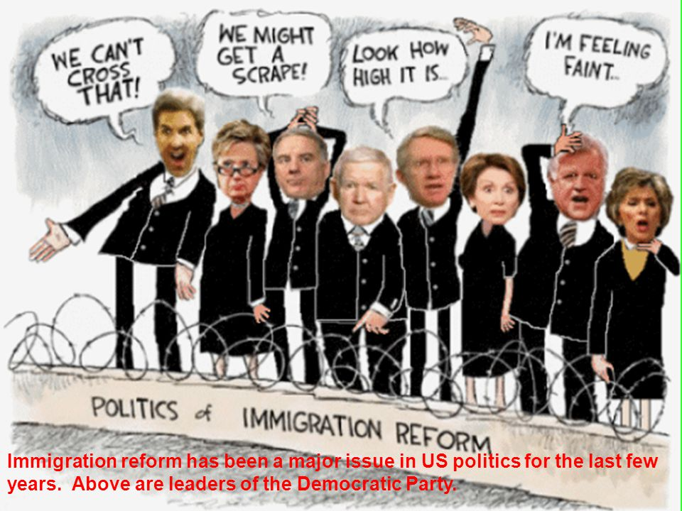 Immigration reform has been a major issue in US politics for the last few years. Above are leaders of the Democratic Party.