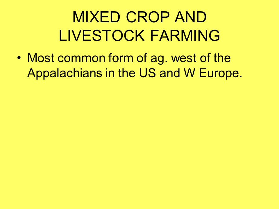 MEDITERRANEAN AGRICULTURE Mediterranean agriculture exists primarily in the lands that border the Med.