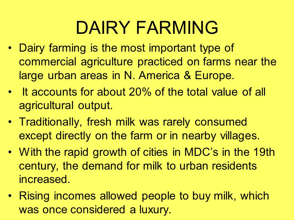 Why are dairy farms located near urban areas.