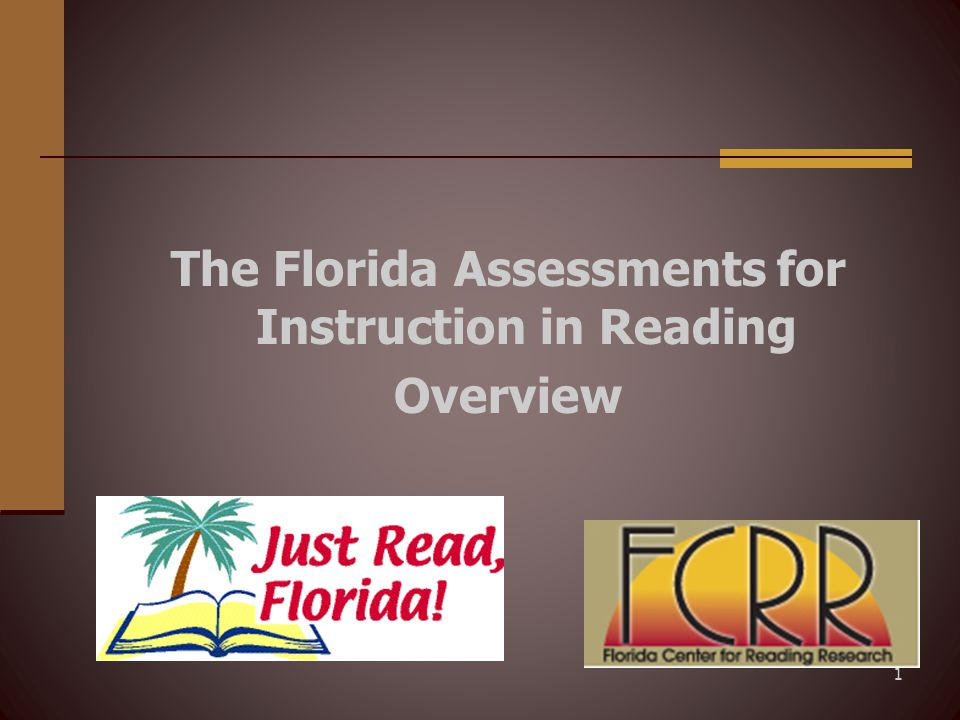 12 Florida Assessments Frequency of Administration Assessment Period 1 – Fall/September (Instructional Days 20 - 39) Assessment Period 2 – Winter/February (Instructional Days 95 - 114) Assessment Period 3 – Spring/April (Instructional Days 156 - 174)