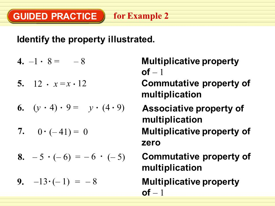 GUIDED PRACTICE for Example 2 Identify the property illustrated.