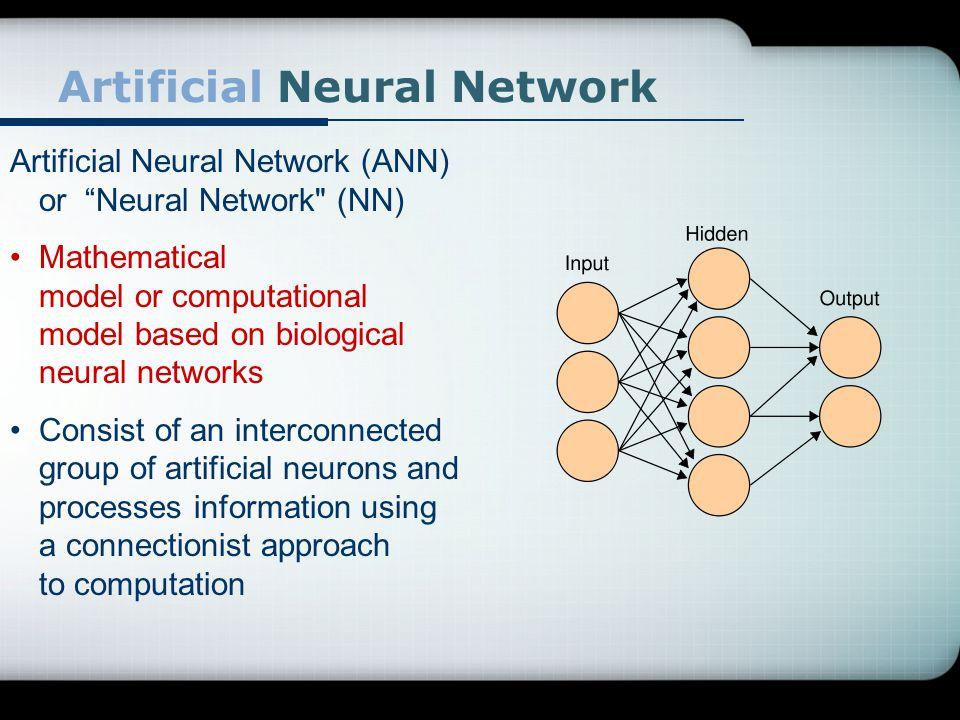 """Artificial Neural Network Artificial Neural Network (ANN) or """"Neural Network"""