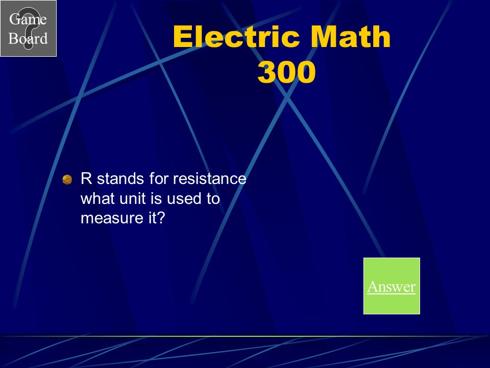 Game Board Electric Math 200A What is 0.6 volts Score Board