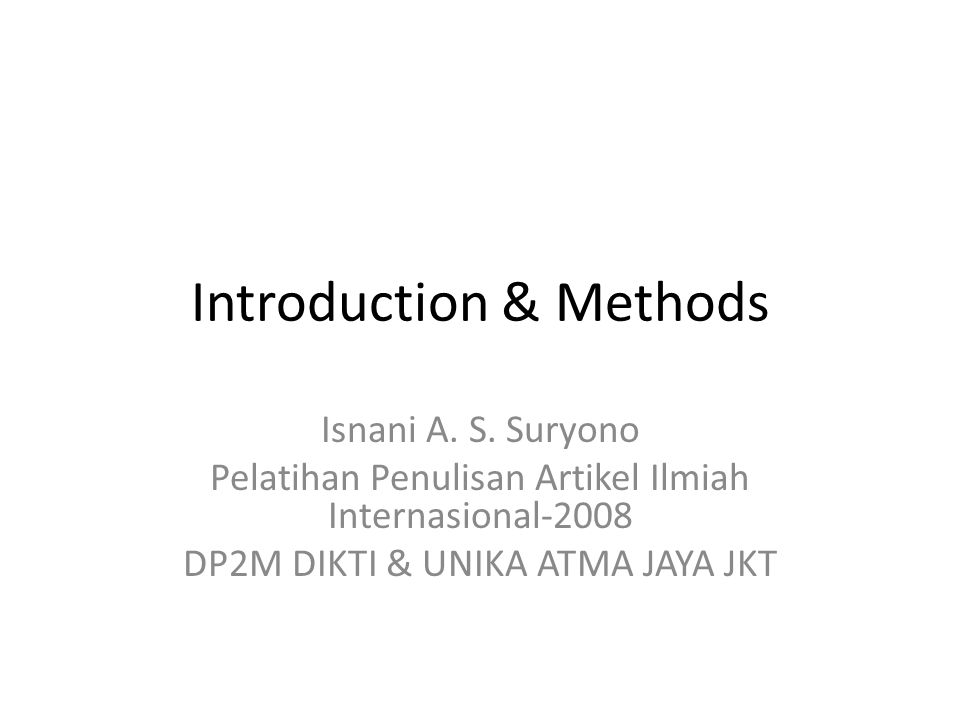 Introduction & Methods Isnani A. S.