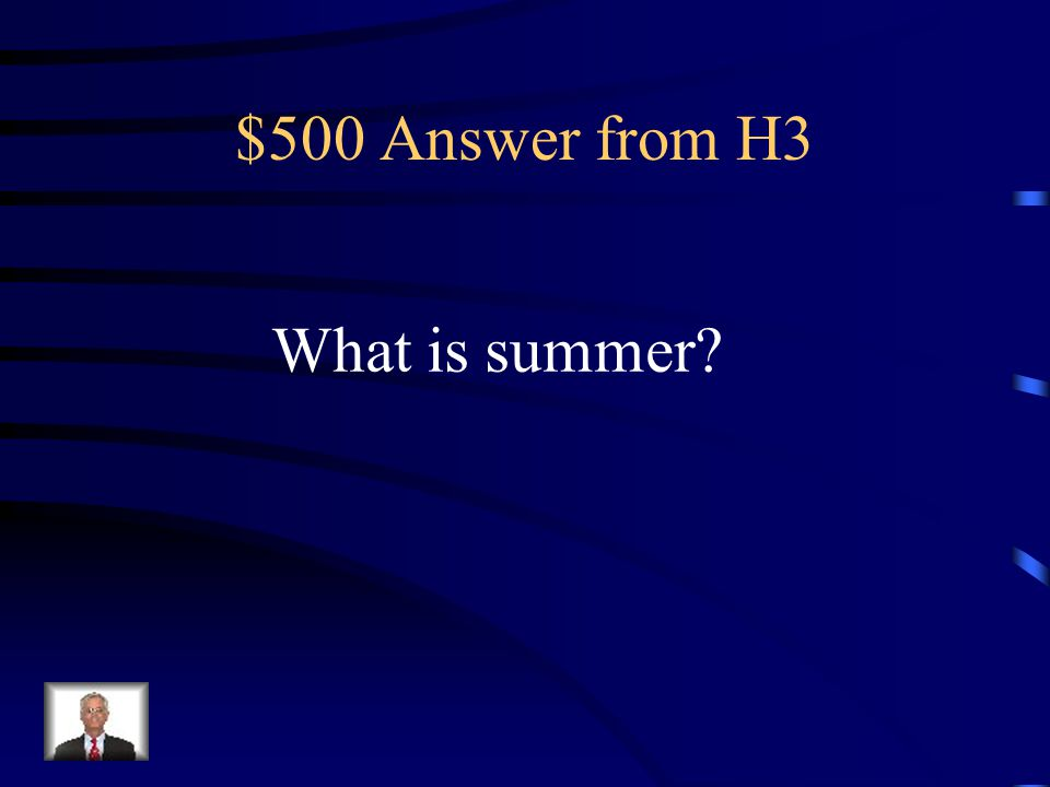 $500 Question from H3 When is there no school.