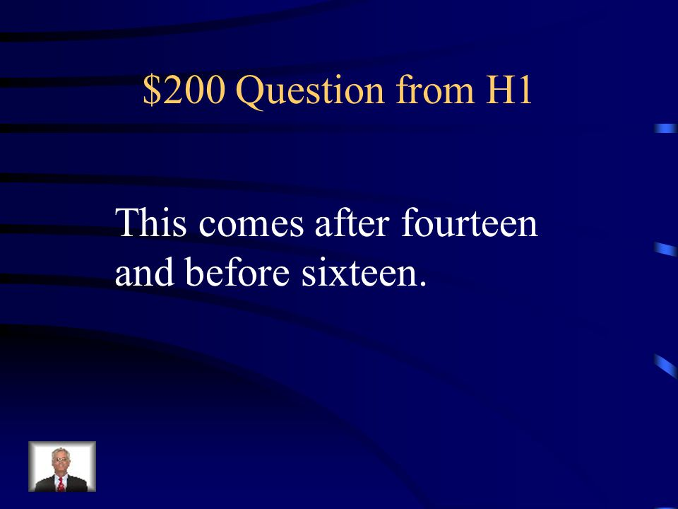 $100 Answer from H1 What is nine