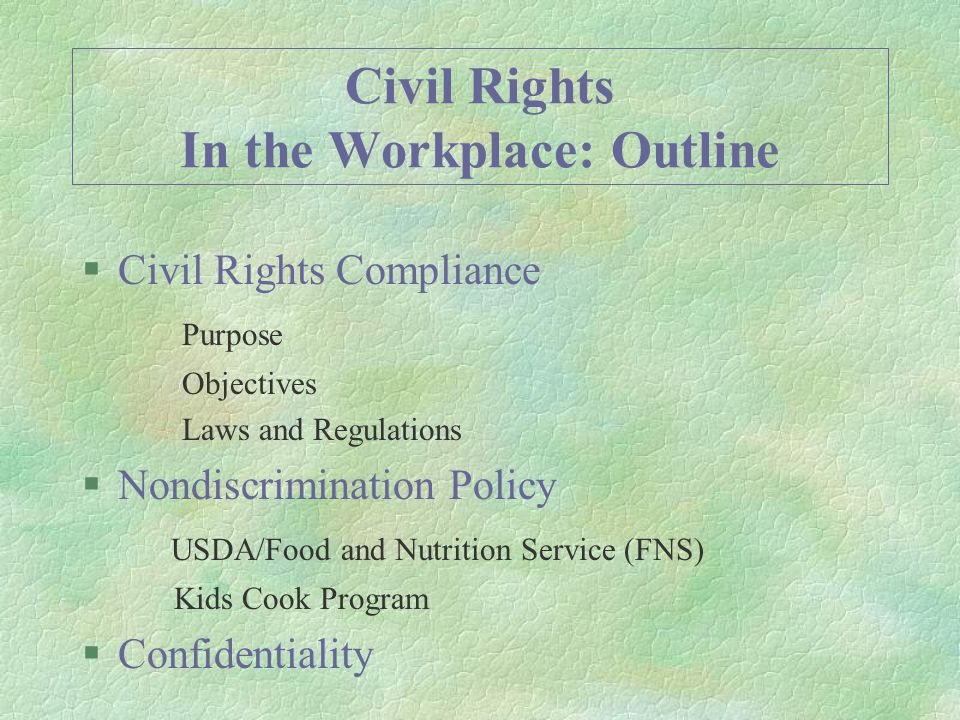 Civil Rights Complaint Procedure §All clients have the right to file a complaint alleging discrimination based on race, color, national origin, sex, age or disability within 180 days of the alleged discriminatory action §Complaints may be submitted in writing or may be taken over the phone Client Rights