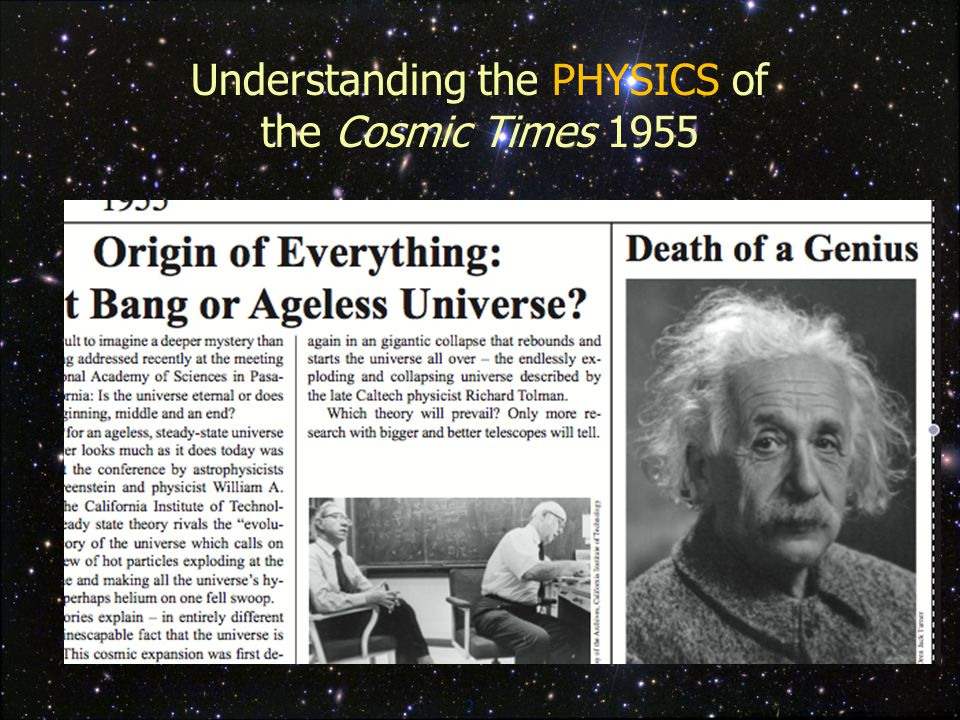 2 Understanding the PHYSICS of the Cosmic Times 1955