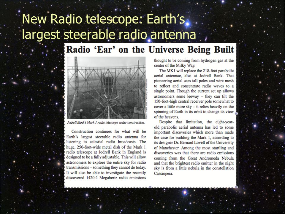 9 New Radio telescope: Earth's largest steerable radio antenna