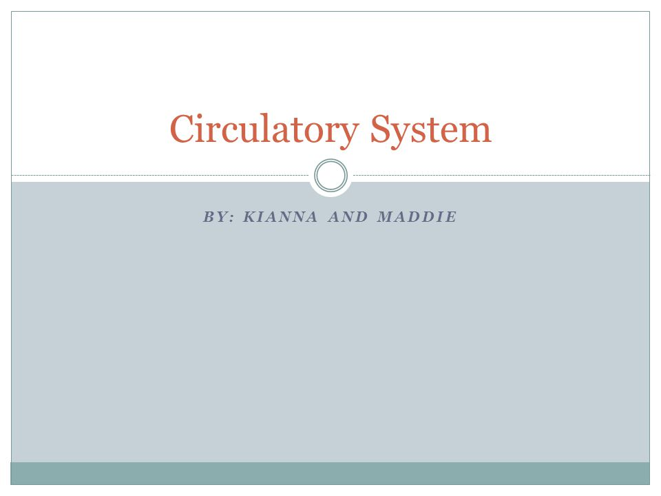 Major Functions of the Circulatory System Continually supply oxygen and nutrients throughout your body Consists of three types of circulation 1.Coronary 2.Pulmanary 3.Systemic Circulation