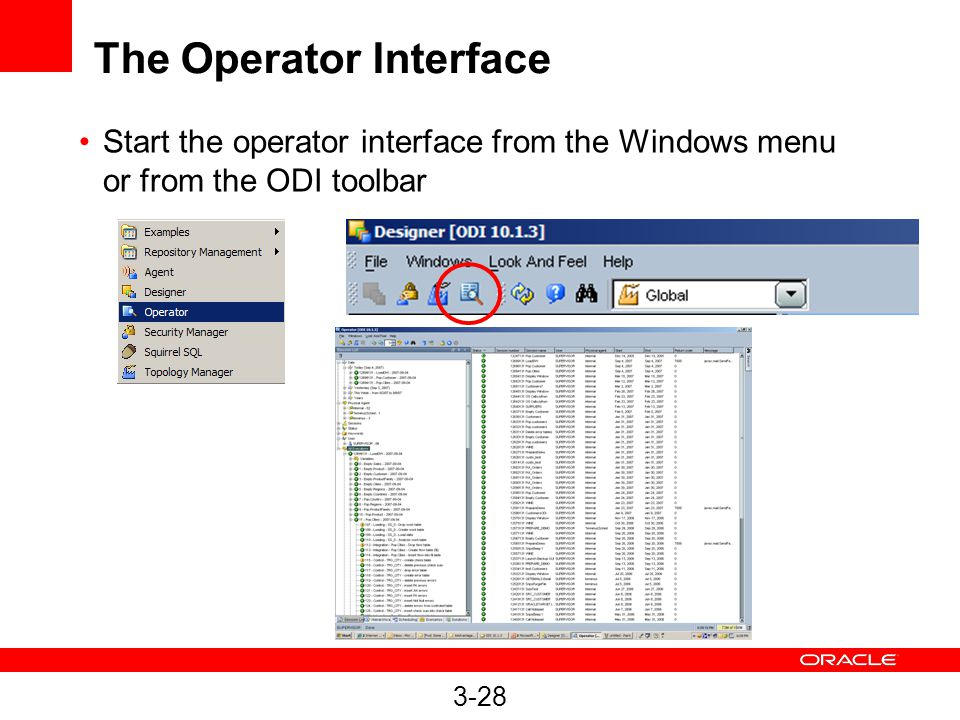3-28 The Operator Interface Start the operator interface from the Windows menu or from the ODI toolbar