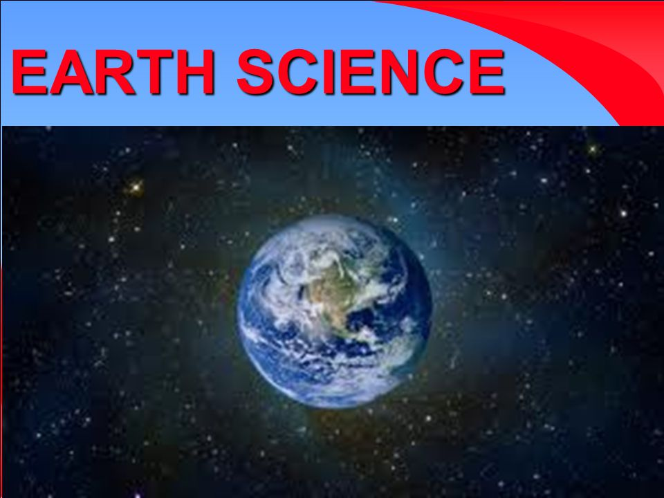 1 Chapter 1 Introduction to Earth Science