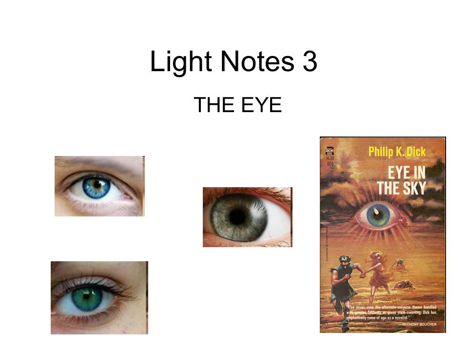 Light Notes 3 THE EYE