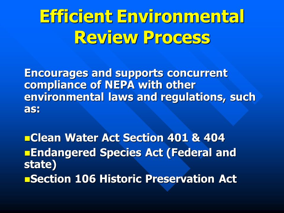 Efficient Environmental Review Process What's in it for both the lead agency and participating agencies?