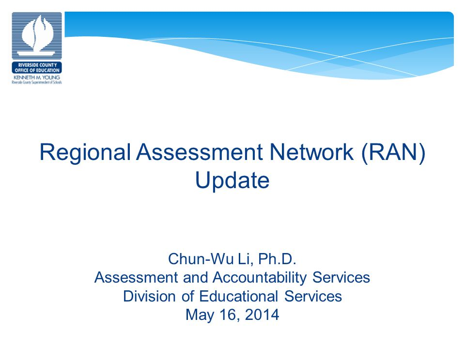 California Assessment of Student Performance and Progress (CAASPP) Update 12