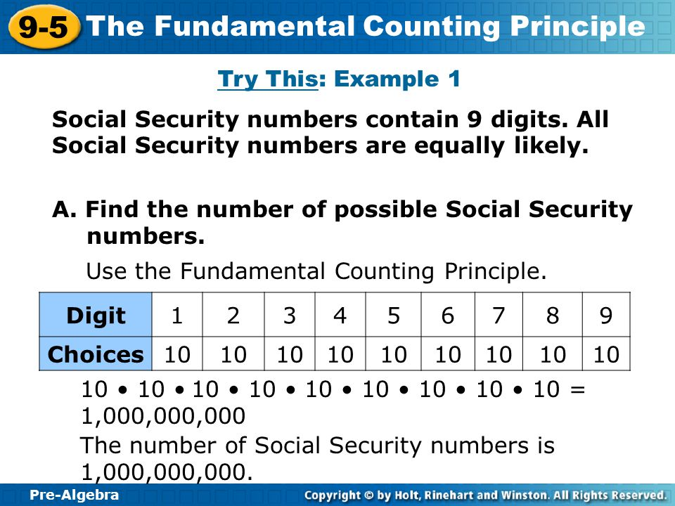Pre-Algebra 9-5 The Fundamental Counting Principle Social Security numbers contain 9 digits.