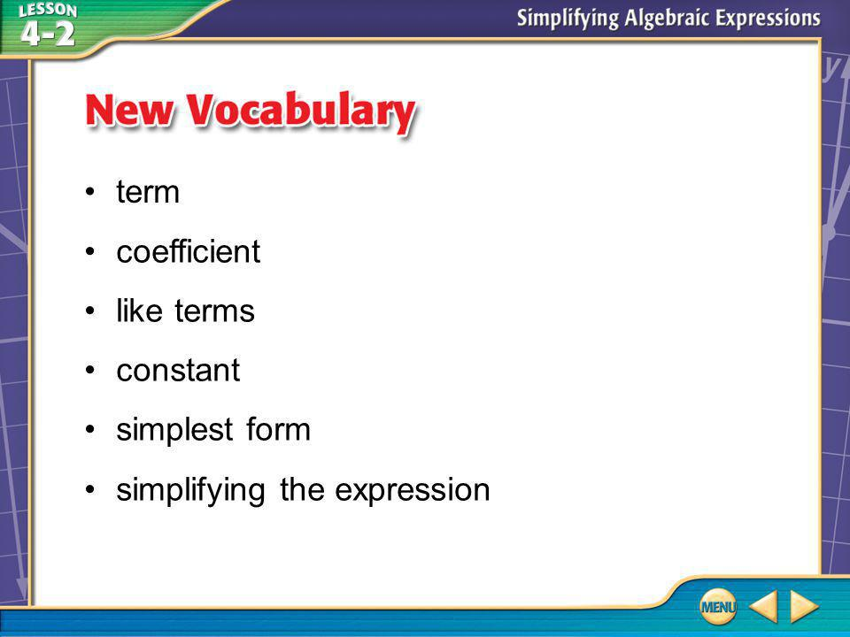 Vocabulary term coefficient like terms constant simplest form simplifying the expression
