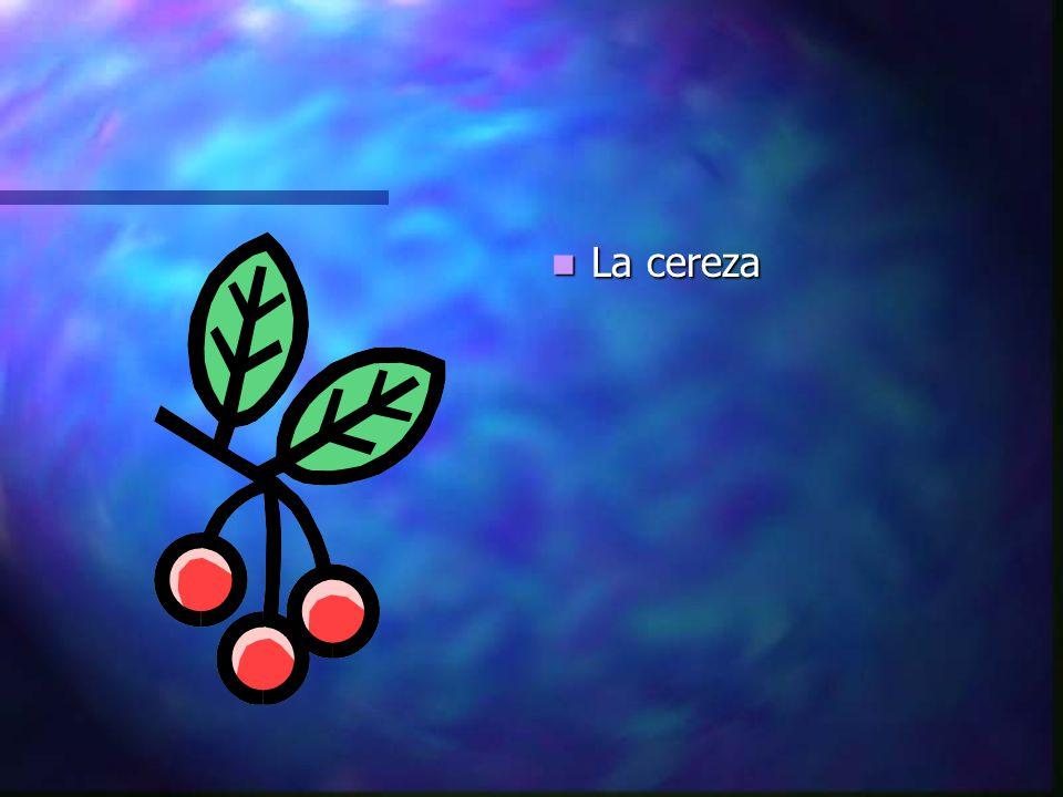 La cereza