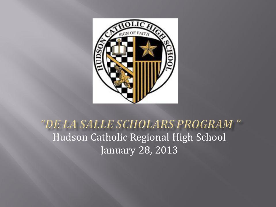 Hudson Catholic Regional High School January 28, 2013