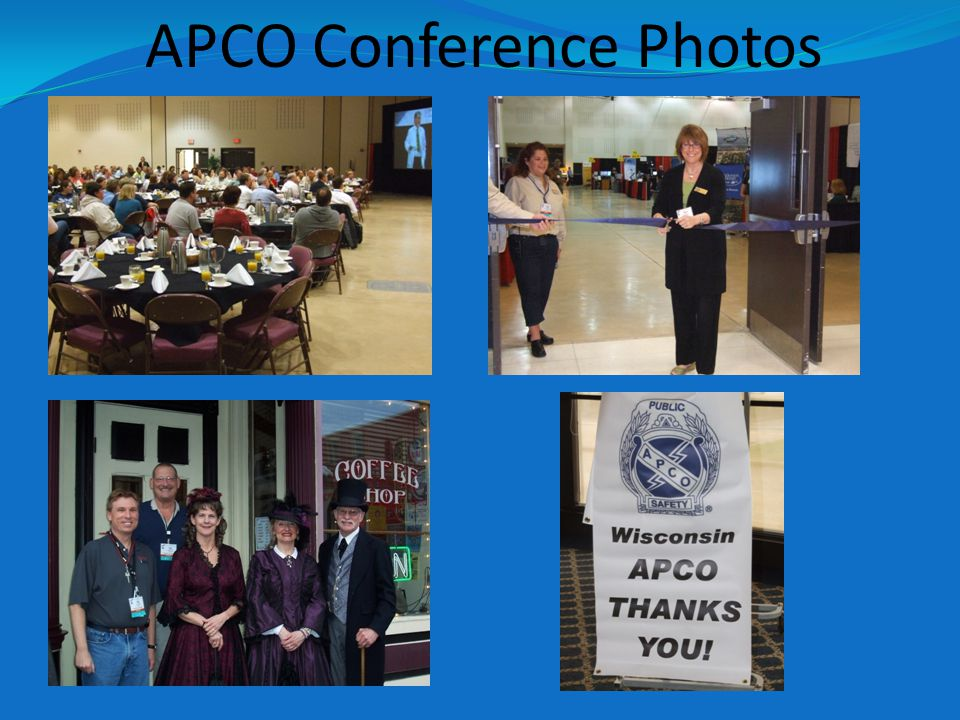 Thank you from all of the Wisconsin Chapter of APCO Members and Volunteers *A Special Thank You to Lori Peterson for providing the photography services.