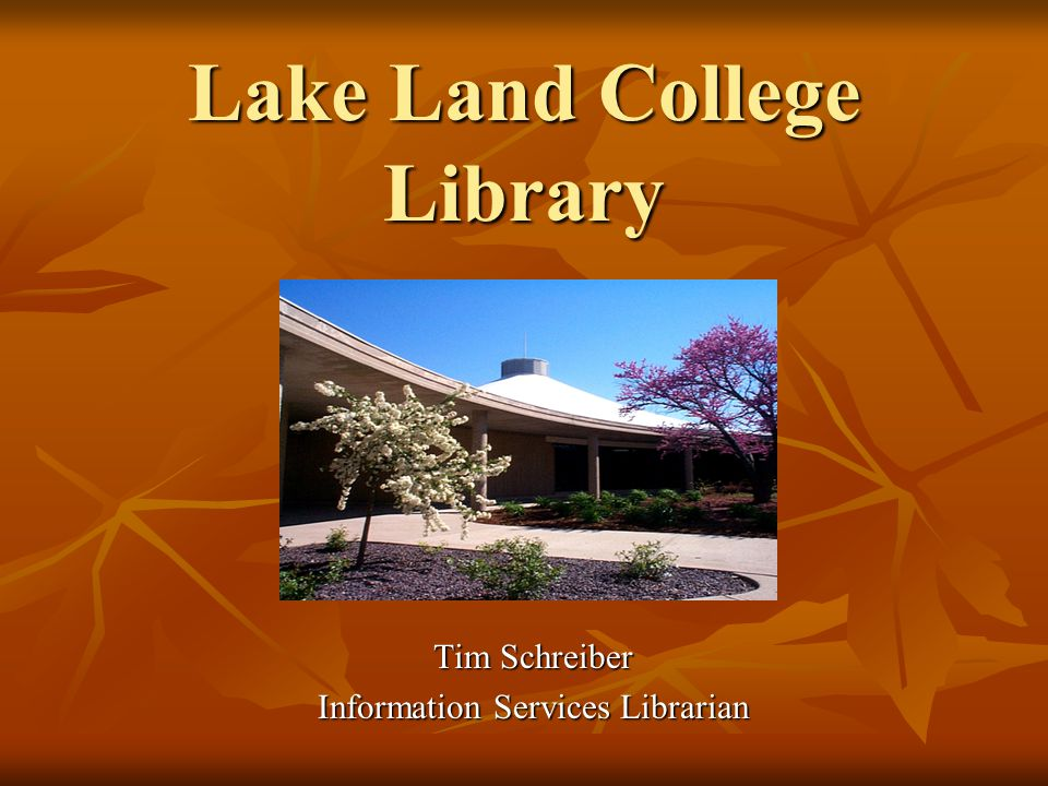 Reference Desk Phone: 234-5440 Email: libref@lakeland.cc.il.us