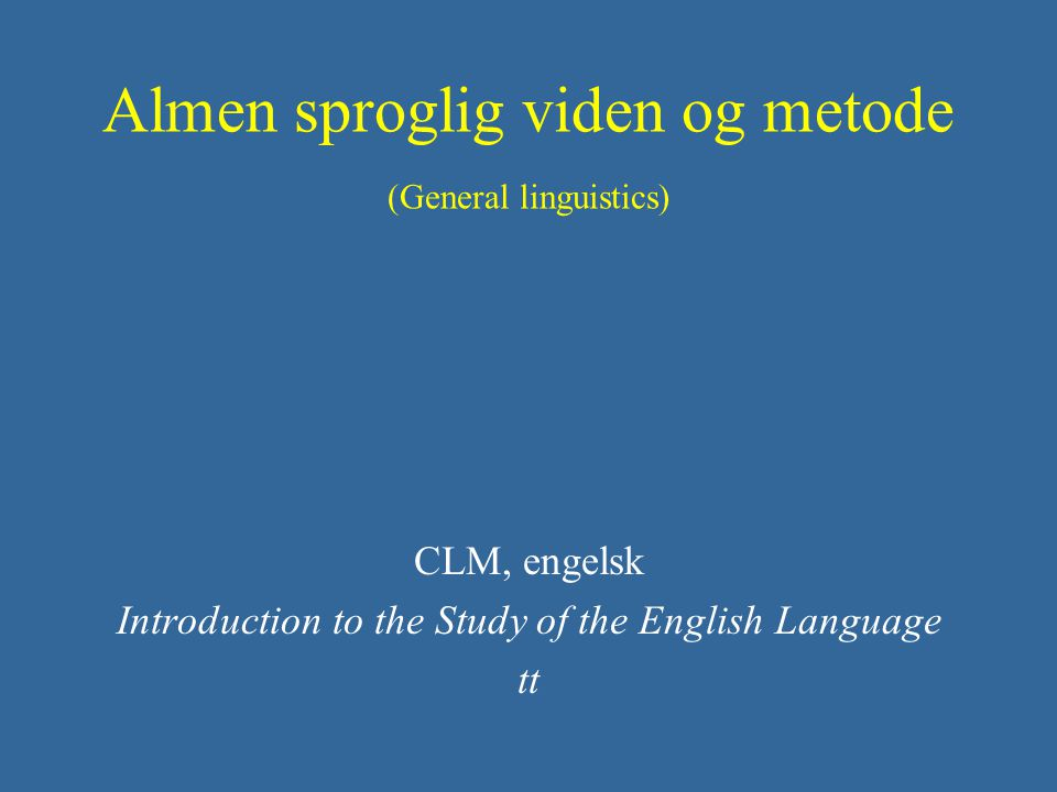 The position of English Where does it come from as a language.