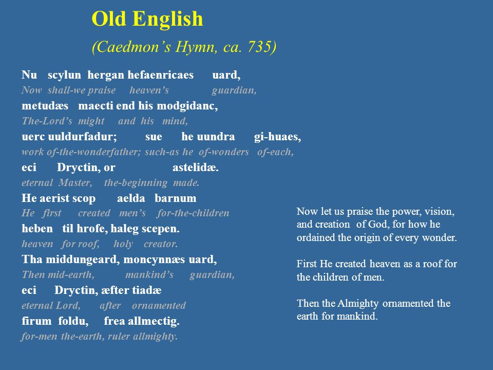 Old English (Caedmon's Hymn, ca.