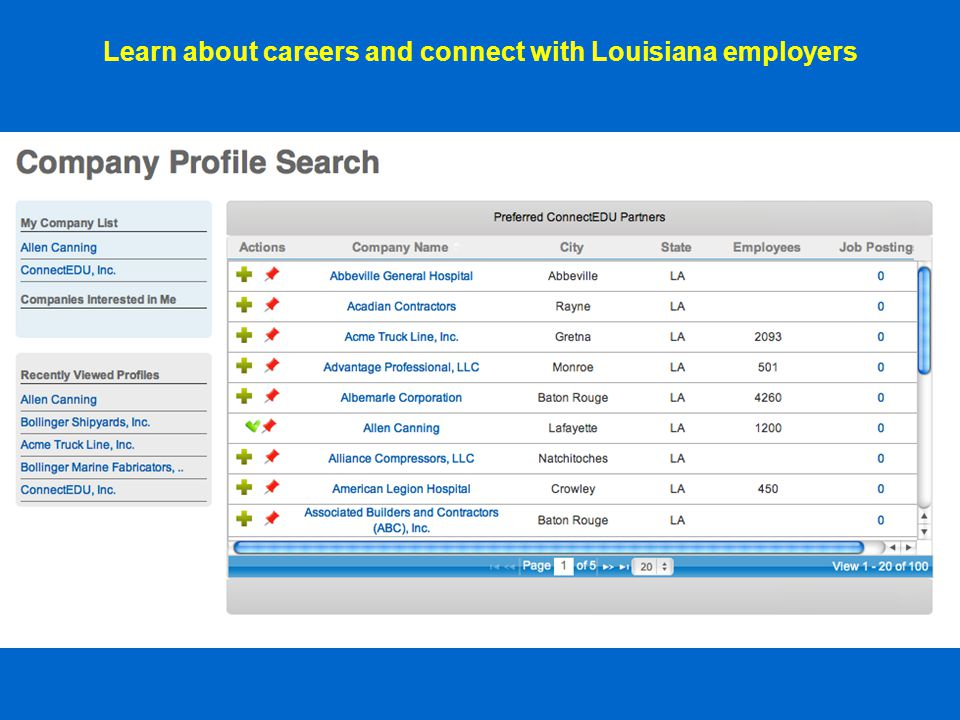 Learn about careers and connect with Louisiana employers