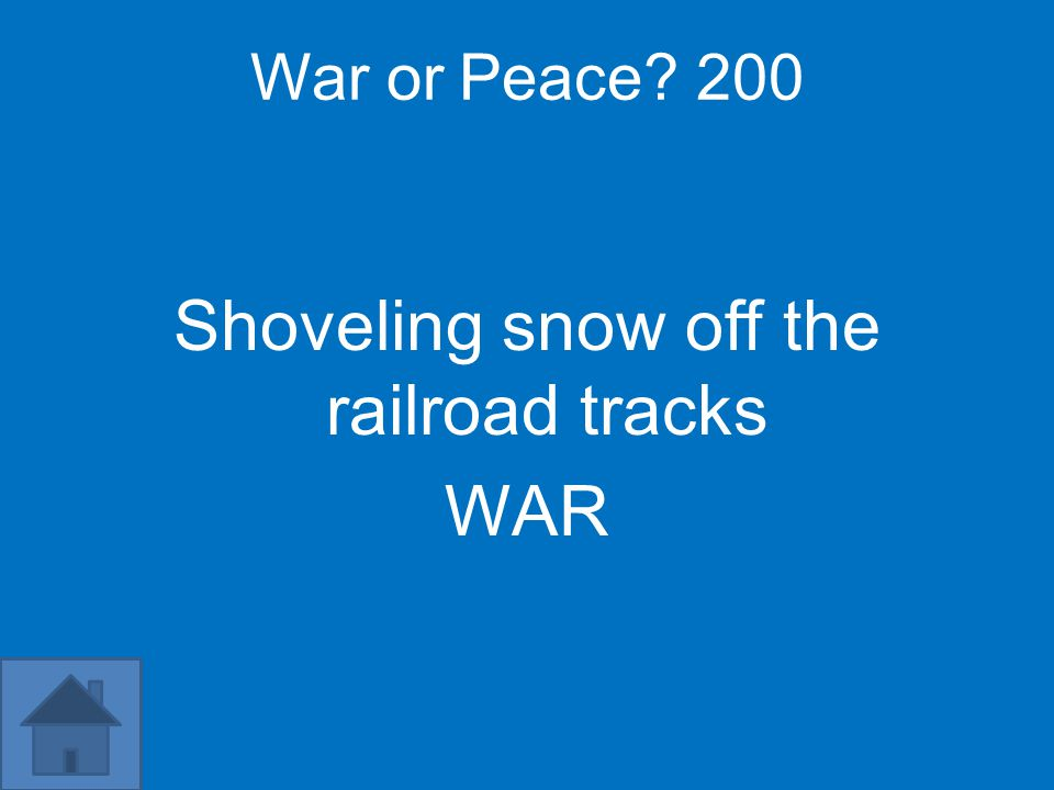 War or Peace 200 Shoveling snow off the railroad tracks WAR