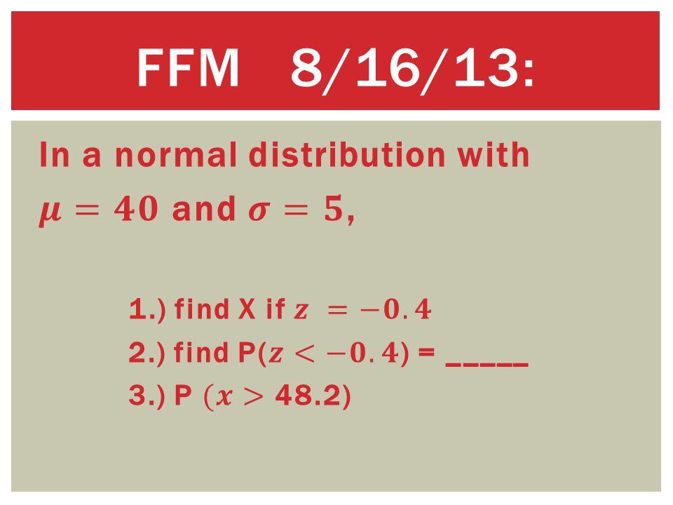 FFM 8/16/13: