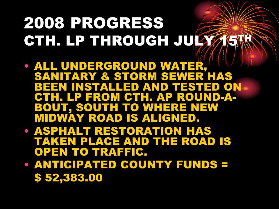2008 PROGRESS CTH.AP/MIDWAY RD.
