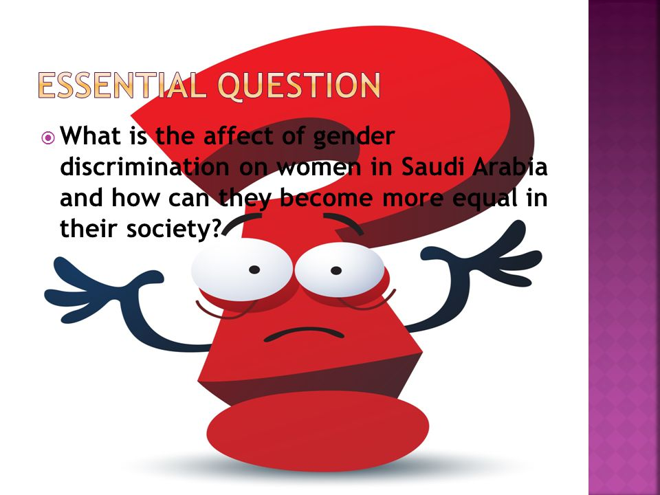  What is the affect of gender discrimination on women in Saudi Arabia and how can they become more equal in their society