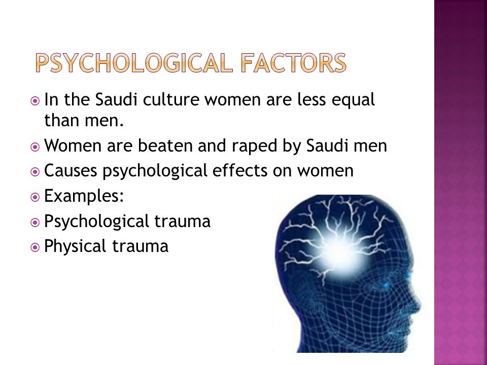  In the Saudi culture women are less equal than men.