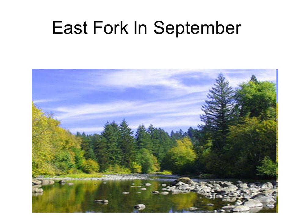 East Fork In September