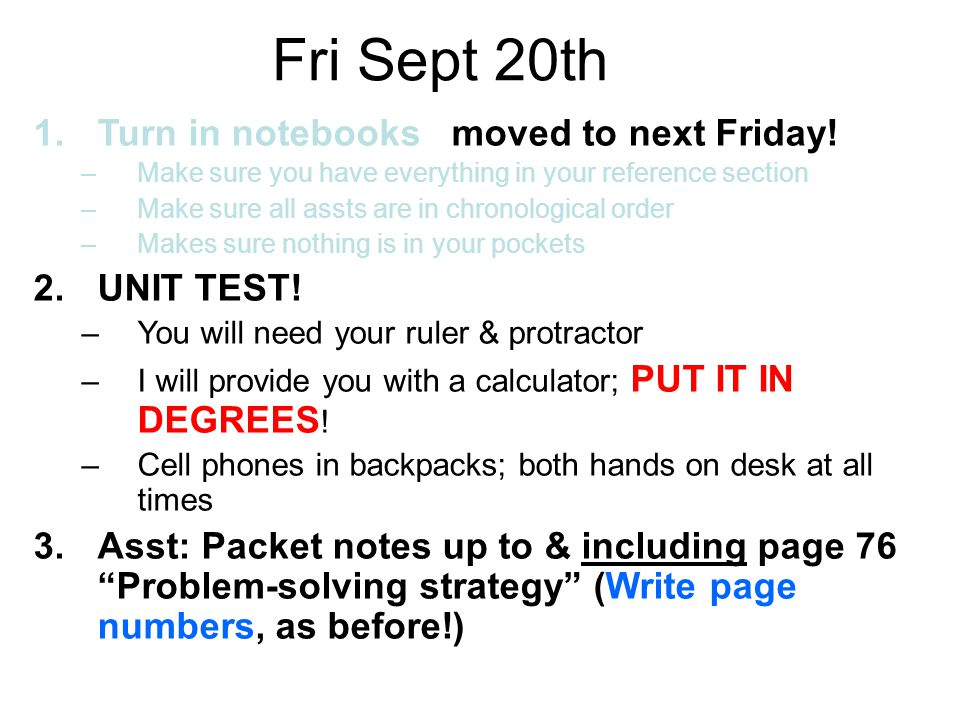 Fri Sept 20th 1.Turn in notebooks moved to next Friday.