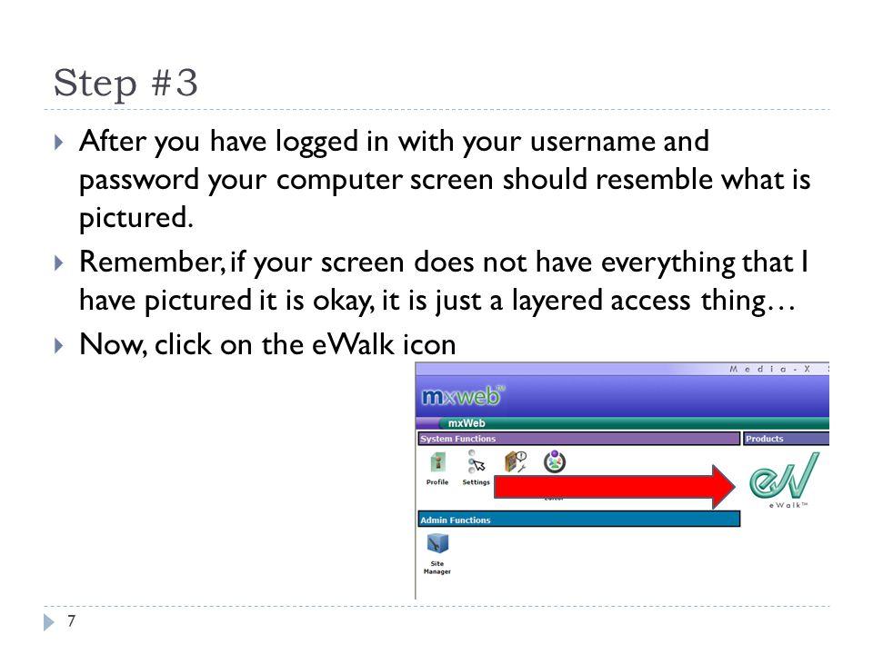 Step #4 8 1.2.1.Make sure and select the Walkthrough tab.
