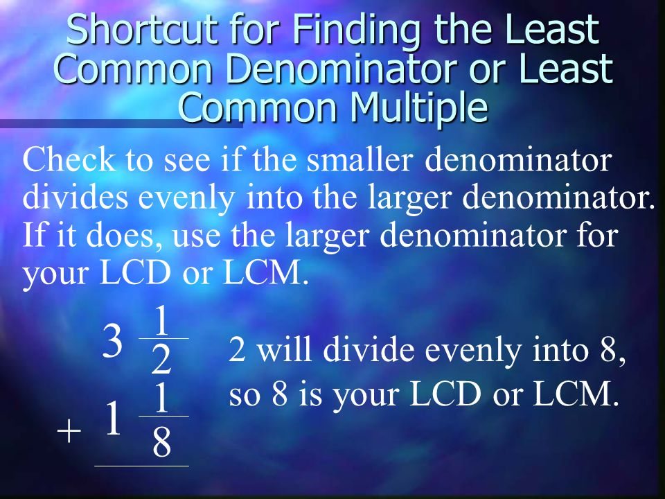 To Add Mixed Fractions With Unlike Denominators 1 1 + 10 3 1 420 Now add the whole numbers.