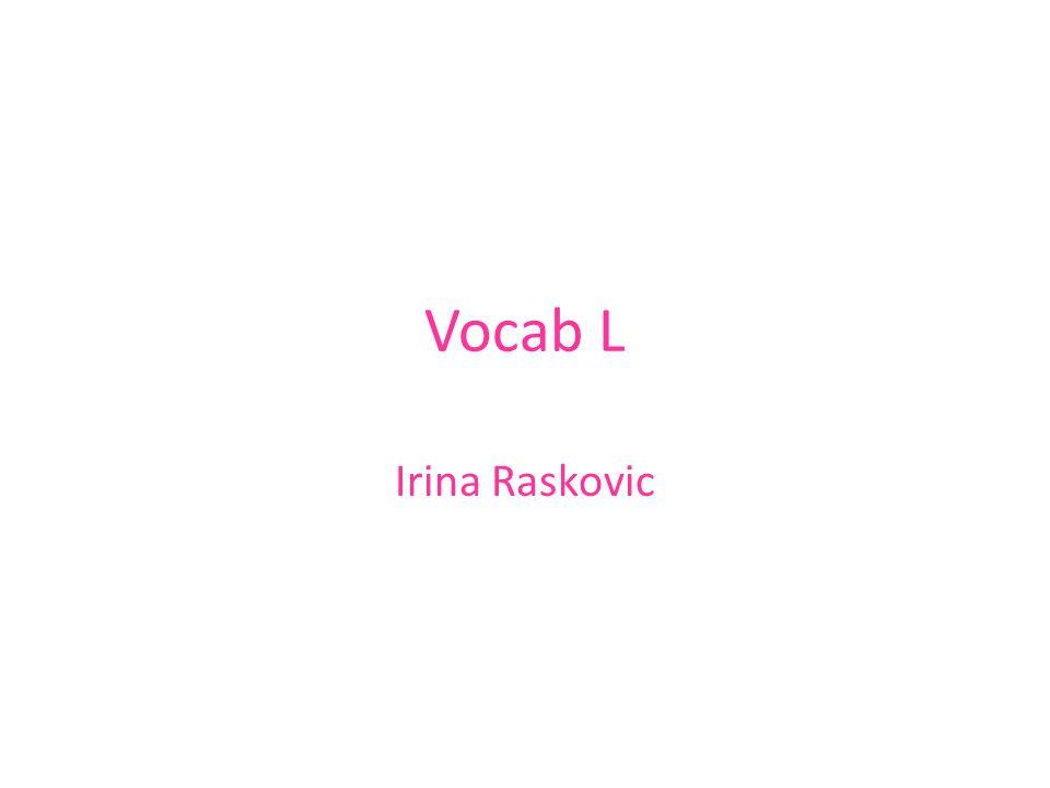 Vocab L Irina Raskovic