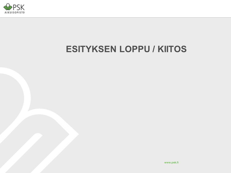www.psk.fi ESITYKSEN LOPPU / KIITOS