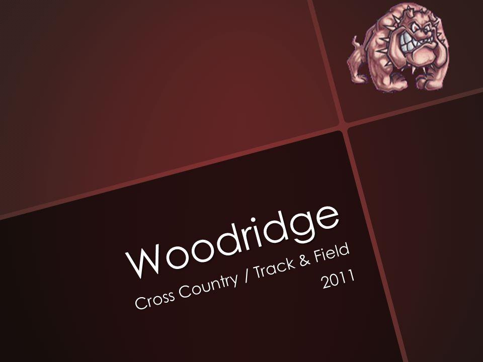 Woodridge Cross Country / Track & Field 2011