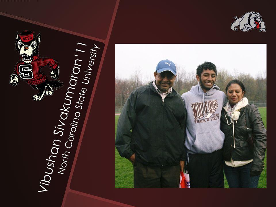 Vibushan Sivakumaran'11 North Carolina State University