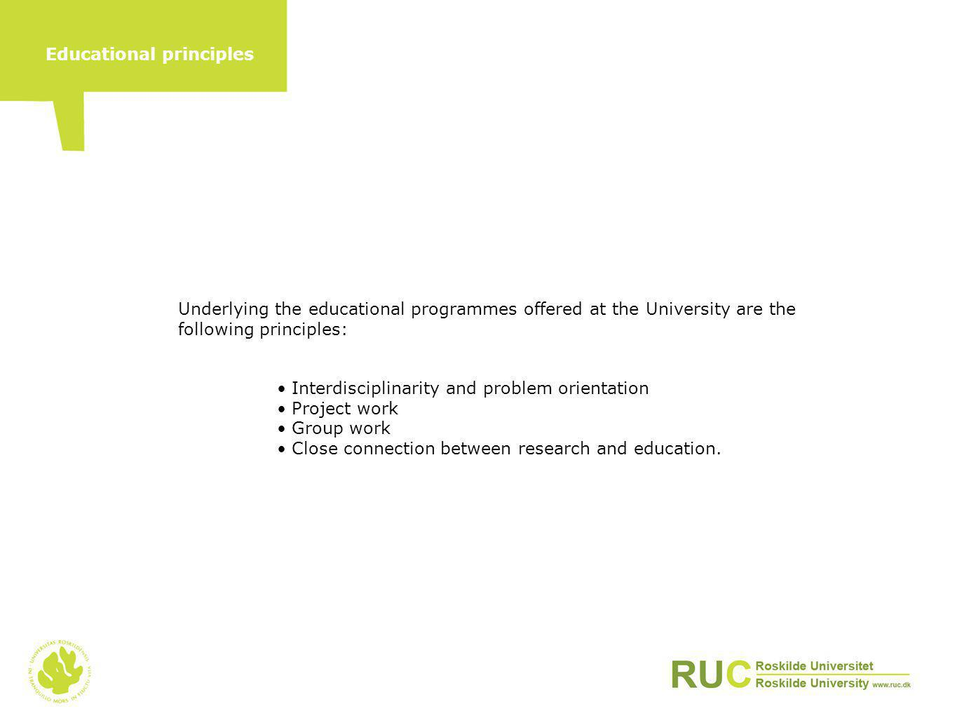 A course of study at Roskilde University takes between three and eight years.