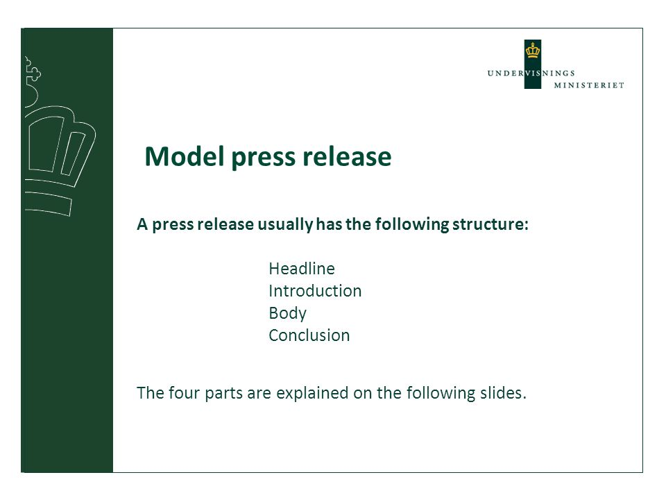 Model press release A press release usually has the following structure: 1.