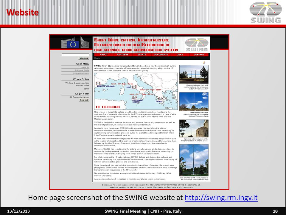 Website 18SWING Final Meeting | CNIT - Pisa, Italy13/12/2013 Home page screenshot of the SWING website at http://swing.rm.ingv.ithttp://swing.rm.ingv.it