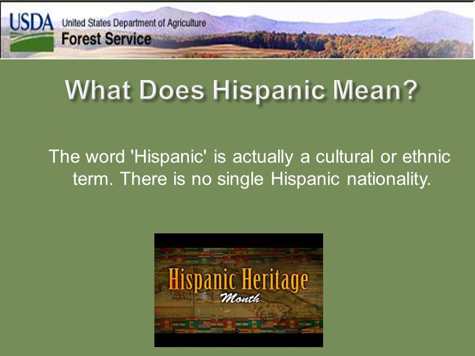 The word 'Hispanic' is actually a cultural or ethnic term. There is no single Hispanic nationality.